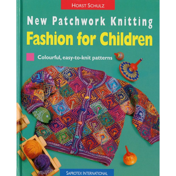 Knitting For Babies Books : Schoolhouse press patchwork knitting fashions for