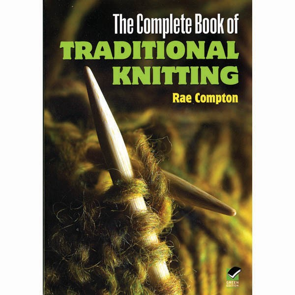 The Complete Book of Traditional Knitting