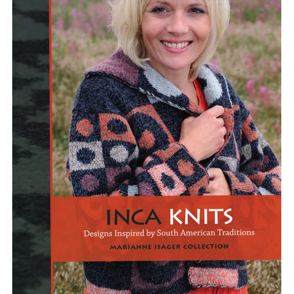 Schoolhouse Press Inca Knits Knitting Around The World Books