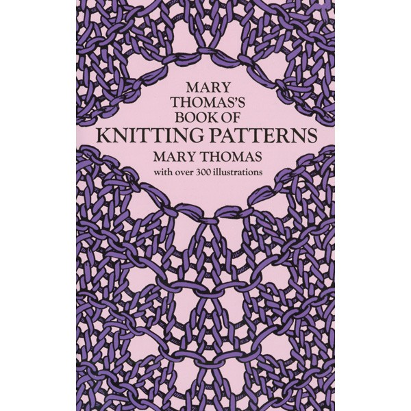 Schoolhouse Press Mary Thomas Book Of Knitting Patterns General