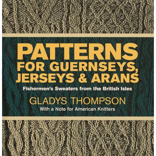 Patterns for Guernseys, Jerseys, Arans