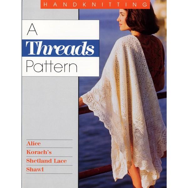 Alice Korach's Shetland Lace Shawl (Threads pattern)