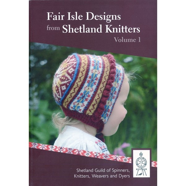 Fair Isle Designs from Shetland Knitters --Backorder