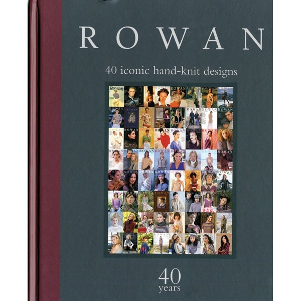 Rowan - 40 Iconic Hand-Knit Designs
