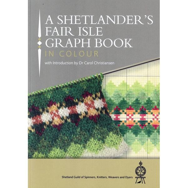 A Shetlander's Fair Isle Graph Book in Colour