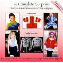 The Complete Surprise: Knitting Elizabeth Zimmermann's Surprise Jacket